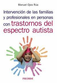 INTERVENCIÓN DE LAS FAMILIAS Y PROFESIONALES EN PERSONAS CON TRASTORNOS DEL ESPE