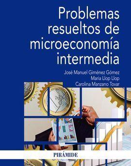 PROBLEMAS RESUELTOS DE MICROECONOMÍA INTERMEDIA