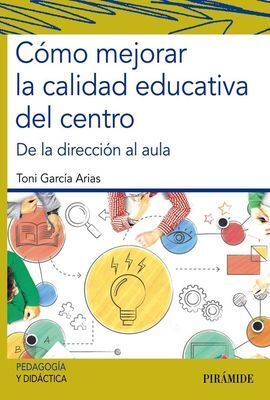 CÓMO MEJORAR LA CALIDAD EDUCATIVA DEL CENTRO