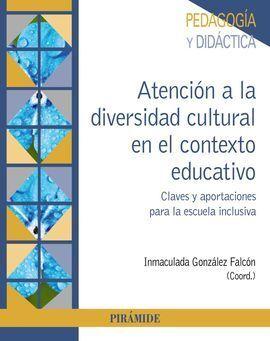 ATENCIÓN A LA DIVERSIDAD CULTURAL EN EL CONTEXTO EDUCATIVO