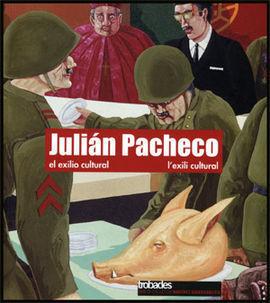 JULIÁN PACHECO. EL EXILIO CULTURAL   L EXILI CULTURAL
