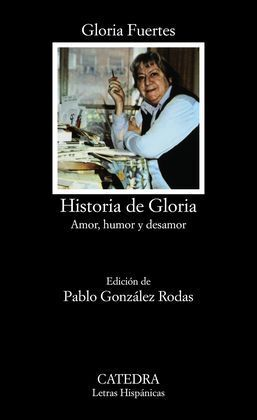 HISTORIA DE GLORIA: AMOR, HUMOR Y DESAMOR