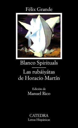 BLANCO SPIRITUALS, LAS RUBÁIYÁTAS DE HORACIO MARTÍN