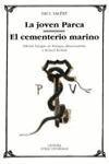 LA JOVEN PARCA ; EL CEMENTERIO MARINO