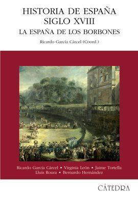 HISTORIA DE ESPAÑA DEL SIGLO XVIII