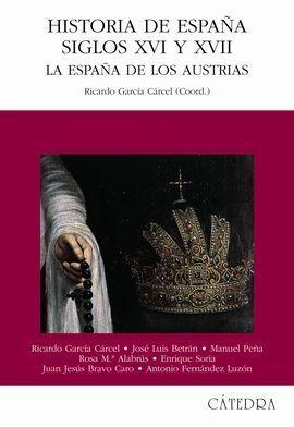HISTORIA DE ESPAÑA SIGLOS XVI Y XVII