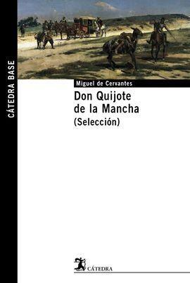 DON QUIJOTE DE LA MANCHA (SELECCIÓN)