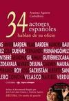 34 ACTORES HABLAN DE SU OFICIO