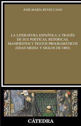 LA LITERATURA ESPAÑOLA A TRAVÉS DE SUS POÉTICAS, R