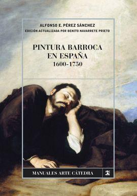 PINTURA BARROCA EN ESPAÑA, 1600-1750