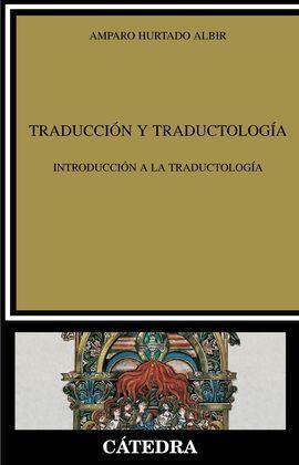 TRADUCCI�N Y TRADUCTOLOG�A