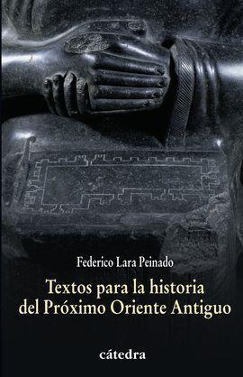 TEXTOS PARA LA HISTORIA DEL PRÓXIMO ORIENTE ANTIGU