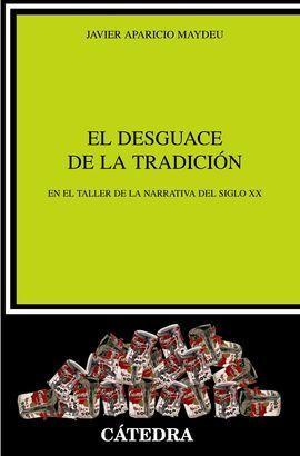 EL DESGUACE DE LA TRADICIÓN