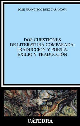 DOS CUESTIONES DE LITERATURA COMPARADA: TRADUCCIÓN