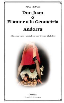 DON JUAN O EL AMOR A LA GEOMETRÍA; ANDORRA