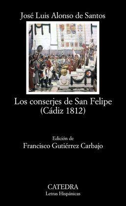 LOS CONSERJES DE SAN FELIPE (CÁDIZ 1812)