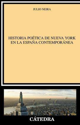 HISTORIA POÉTICA DE NUEVA YORK EN LA ESPAÑA CONTEMPORÁNEA