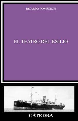 EL TEATRO DEL EXILIO