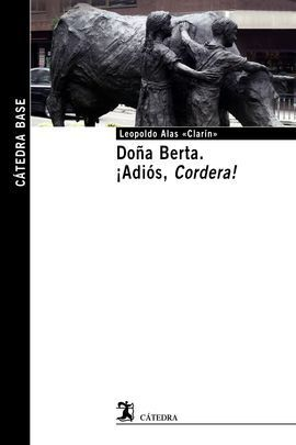 DOÑA BERTA; ¡ADIÓS, CORDERA!