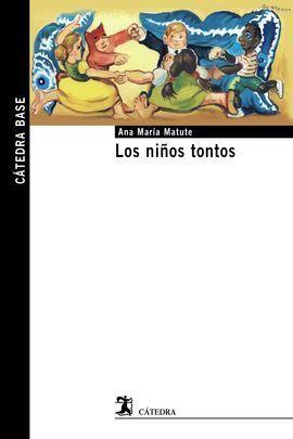 LOS NIÑOS TONTOS