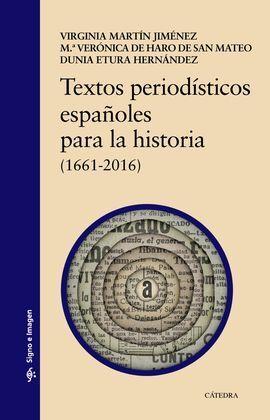TEXTOS PERIODÍSTICOS ESPAÑOLES PARA LA HISTORIA