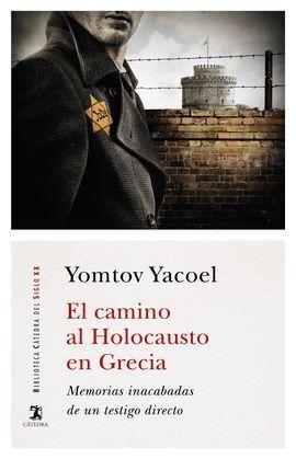 EL CAMINO AL HOLOCAUSTO EN GRECIA