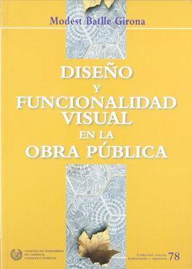 DISEÑO Y FUNCIONALIDAD VISUAL EN LA OBRA PUBLICA