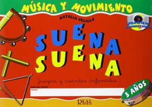 SUENA SUENA, 3 AÑOS