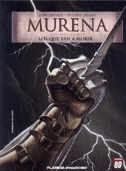MURENA Nº4/6. LOS QUE VAN A MORIR ...