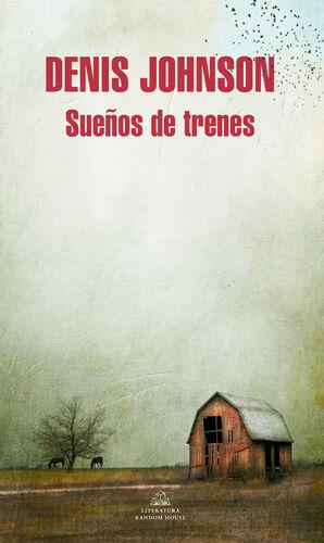SUEÑOS DE TRENES