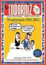 CODORNIZ. ANTOLOGÍA 1941-2011, LA