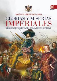 GLORIAS Y MISERIAS IMPERIALES