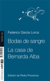 BODAS DE SANGRE Y LA CASA DE BERNARDA ALBA
