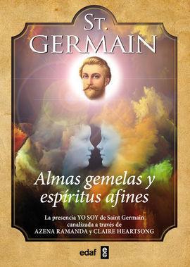 ST. GERMAIN. ALMAS GEMELAS Y ESPÍRITUS AFINES