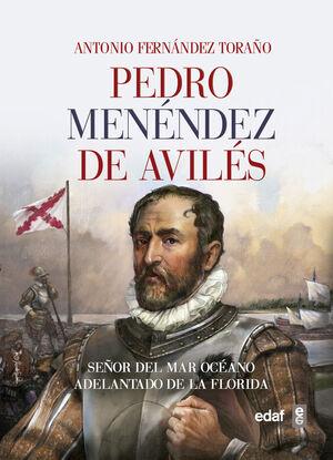PEDRO MENENDEZ DE AVILES