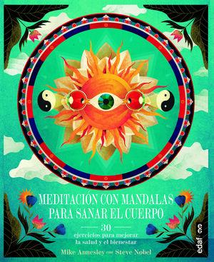 MEDITACION CON MANDALAS PARA SANAR TU CUERPO
