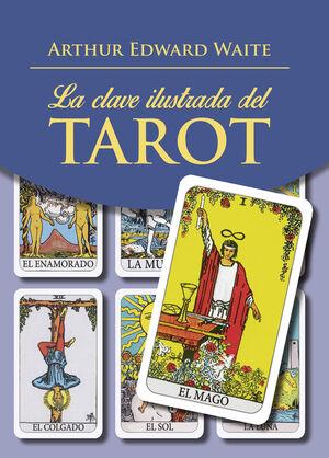 LA CLAVE ILUSTRADA DEL TAROT