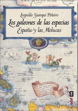 LOS GALEONES DE LAS ESPECIAS