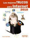 LOS MEJORES TRUCOS PARA INTERNET. EDICIÓN 2010