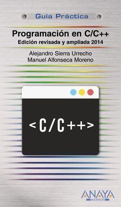 PROGRAMACIÓN EN C/C++. EDICIÓN REVISADA Y AMPLIADA 2014