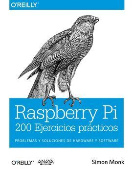 RASPBERRY PI. 200 EJERCICIOS PRÁCTICOS