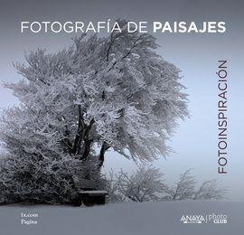 FOTOINSPIRACIÓN. FOTOGRAFÍA DE PAISAJES