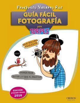 GUÍA FÁCIL. FOTOGRAFÍA