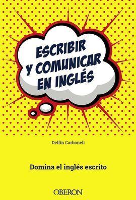 ESCRIBIR Y COMUNICAR EN INGLÉS