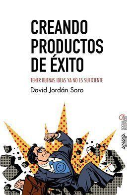 CREANDO PRODUCTOS DE ÉXITO