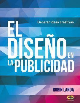 EL DISEÑO EN LA PUBLICIDAD. GENERAR IDEAS CREATIVAS