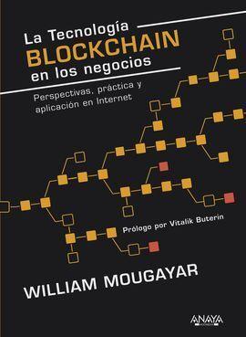 LA TECNOLOGÍA BLOCKCHAIN EN LOS NEGOCIOS