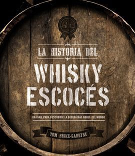 LA HISTORIA DEL WHISKY ESCOCES