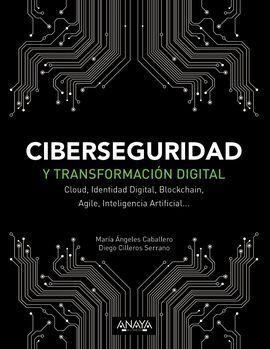 CIBERSEGURIDAD Y TRANSFORMACION DIGITAL