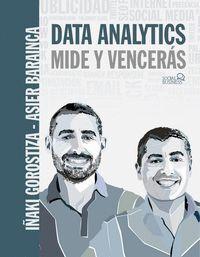 DATA ANALYTICS. MIDE Y VENCERAS